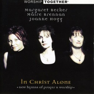 Album Worship Together: In Christ Alone from Margaret Becker