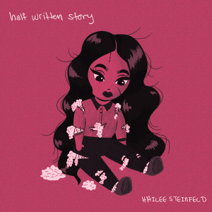Album Half Written Story from Hailee Steinfeld