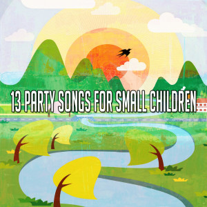 13 Party Songs for Small Children