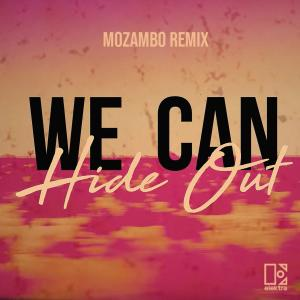 Album We Can Hide Out (Mozambo Remix) from Portugal. The Man
