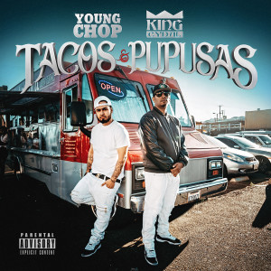 Album Tacos & Pupusas (Explicit) from Young Chop