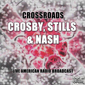 Album Crossroads from Crosby, Stills & Nash
