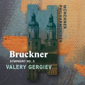 ValeryGergiev的專輯Bruckner: Symphony No. 3 (Standard Digital)