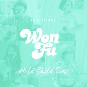 小旺福的專輯Live Sessions: Hold Child Time