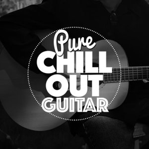 Album Pure Chill out Guitar from Guitar Chill Out