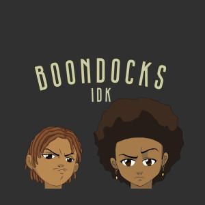 Album Idk from Boondocks