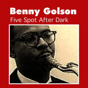 Listen to Easy Living song with lyrics from Benny Golson