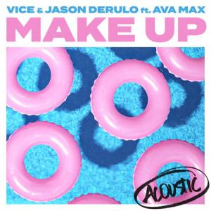 ฟังเพลงออนไลน์ เนื้อเพลง Make Up (feat. Ava Max) [Acoustic] ศิลปิน V'