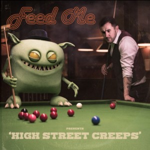 Album High Street Creeps from Feed Me