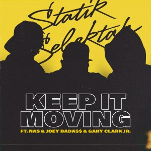 Album Keep It Moving (Explicit) from Statik Selektah