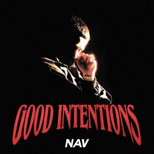 Nav的專輯Good Intentions