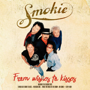 Album From Wishes to Kisses from Smokie