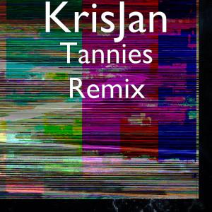 Album Tannies Remix from KrisJan