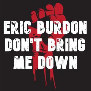Album Don't Bring Me Down from Eric Burdon
