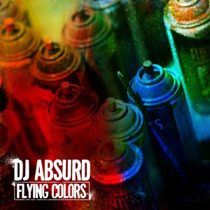 Album Flying Colors from DJ Absurd