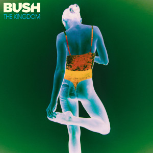 Album The Kingdom from Bush