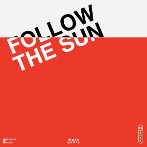 อัลบัม Follow the Sun ศิลปิน Wave And So