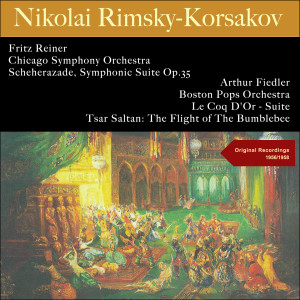 Album Rimsky-Korsakov: Scheherazade, Symphonic Suite Op.35 - Le Coq D'or - Suite - Tsar Saltan: The Flight of the Bumblebee from Chicago Symphony Orchestra