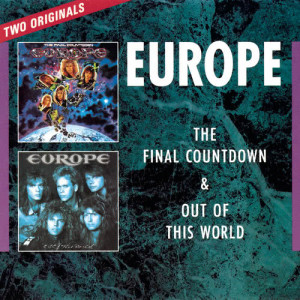 The Final Countdown/ Out Of This World