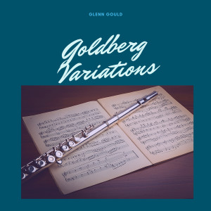 Glenn Gould的專輯Goldberg Variations