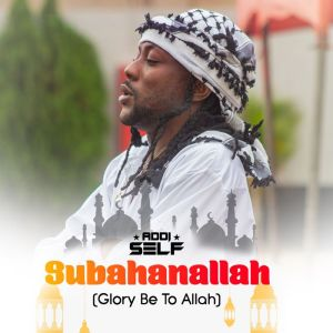 Album Subahanallah (Glory Be To Allah) from Addi Self