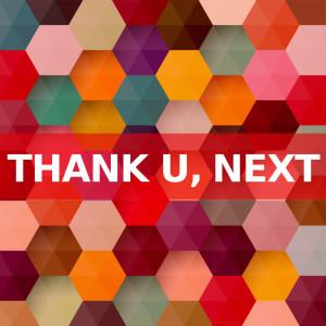 thank u, next (instrumental versions) dari thank u, next
