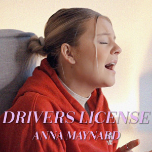 Album Drivers License (Cover) from Anna Maynard