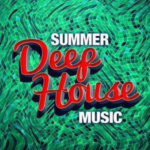 Album Summer Deep House Music from Sunshine Deep House Music