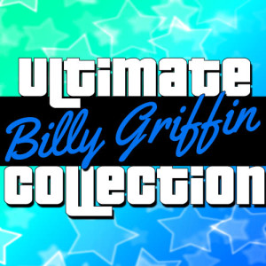 Album Ultimate Collection: Billy Griffin from Billy Griffin