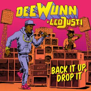 DeeWunn的專輯Back It Up, Drop It