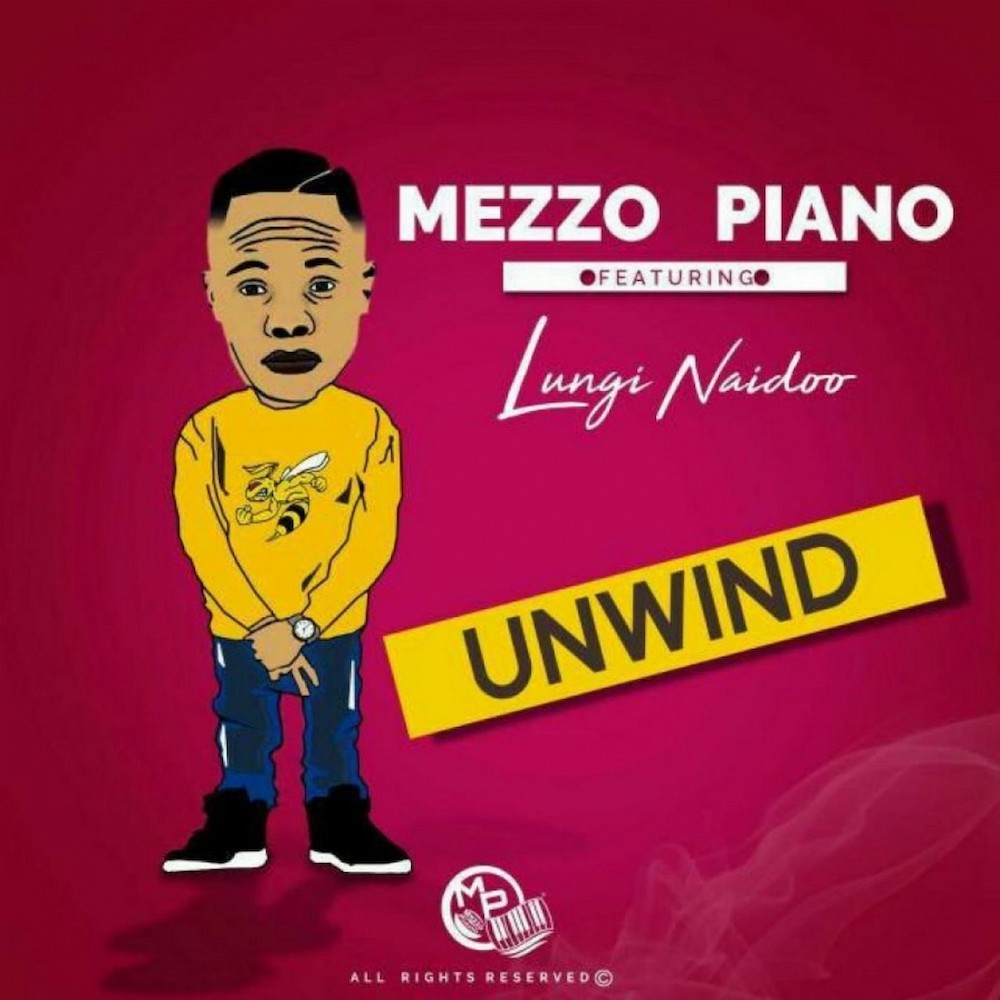Unwind 2019 Mezzo Piano; Lungi Naidoo