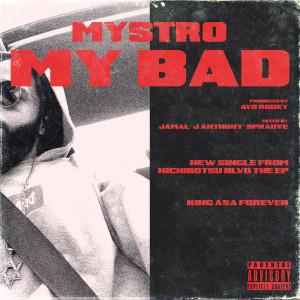 Album My Bad (Explicit) from Mystro