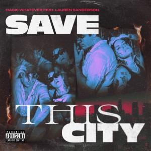 Album Save This City (Explicit) from Lauren Sanderson