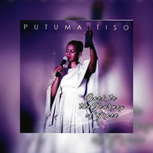 Album Back to the Journey of Grace from Putuma Tiso