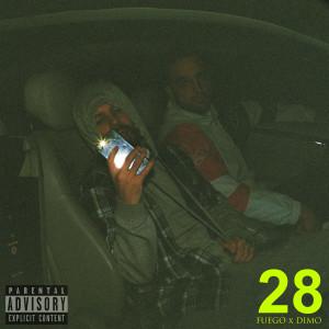 Fuego的專輯28 (Explicit)
