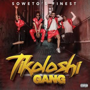 Album Tikoloshi Gang from Soweto's Finest
