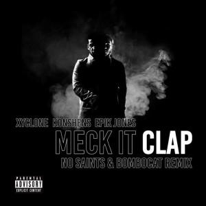 Konshens的專輯Meck It Clap (No Saints & Bombocat Remix) (Explicit)