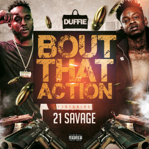 'Bout That Action (feat. 21 Savage) (Explicit)