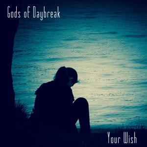 Album Your Wish from Gods Of Daybreak