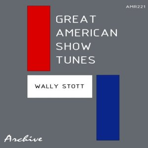 Album Great American Show Tunes from Wally Stott