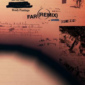 FAR (Remix) dari Rendy Pandugo
