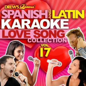 The Hit Crew的專輯Spanish And Latin Karaoke Love Song Collection, Vol. 17