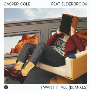 Album I Want It All (feat. Elderbrook) (Remixes) from Casper Cole