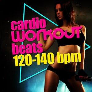 Cardio Workout Beats (120-140 BPM)