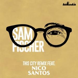 Nico Santos的專輯This City Remix