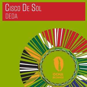 Album Deda from Cisco De Sol