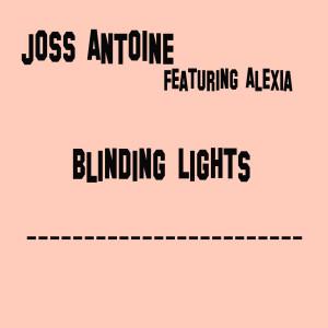 Album Blinding Lights from Joss Antoine