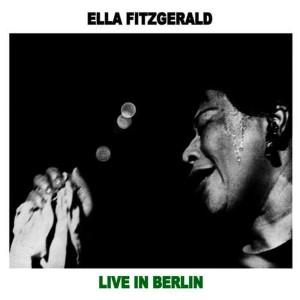 Ella Fitzgerald的專輯Ella Live in Berlin