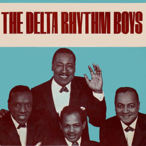 The Delta Rhythm Boys的專輯The Delta Rhythm Boys
