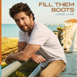 Album Fill Them Boots from Chris Lane